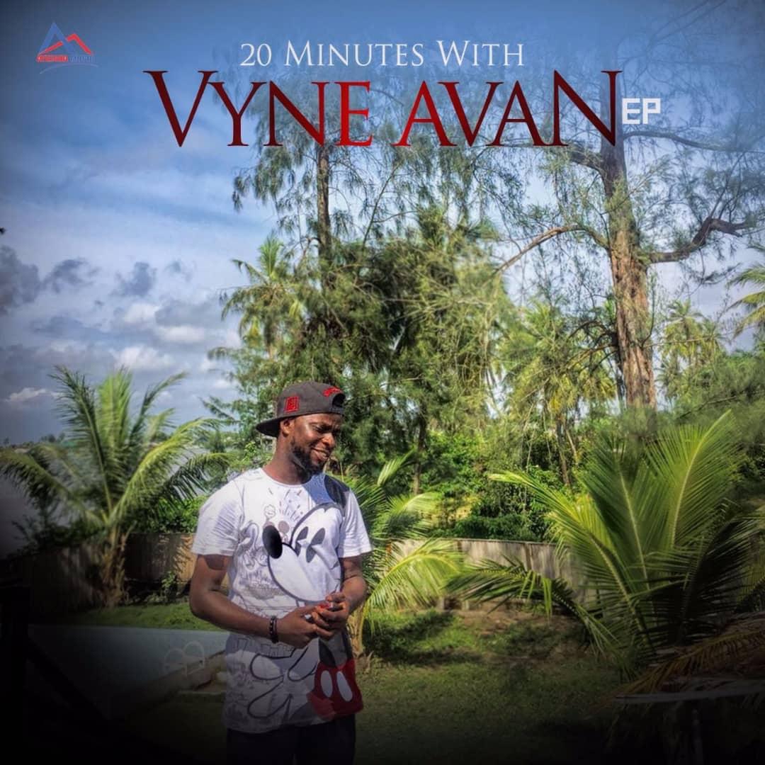 Vyne Avan - 20 Minutes With Vyne Avan (EP)