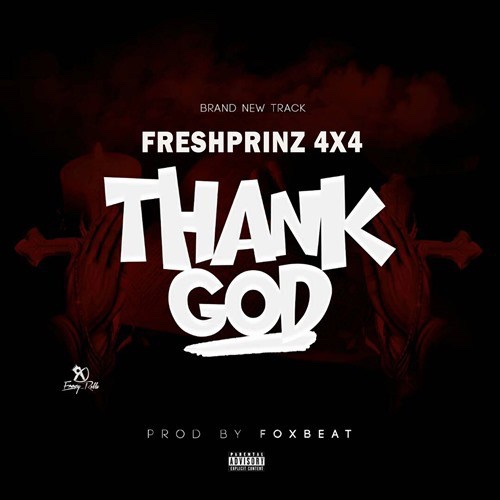 Fresh Prinz (4×4) – Thank God (Song)