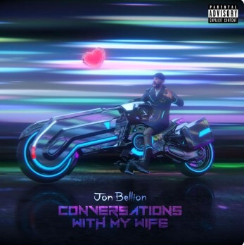 Jon Bellion - Conversations With My Wife (Song)