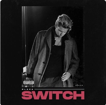 Plaza - Switch (Song)