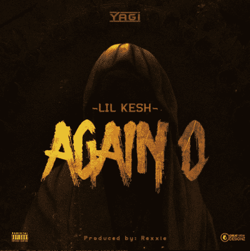 Lil Kesh – Again O (Song)
