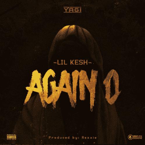 Lil Kesh – Again O (Song)