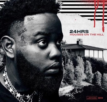 Free Download: 24hrs - Houses On The Hill (Mixtape)