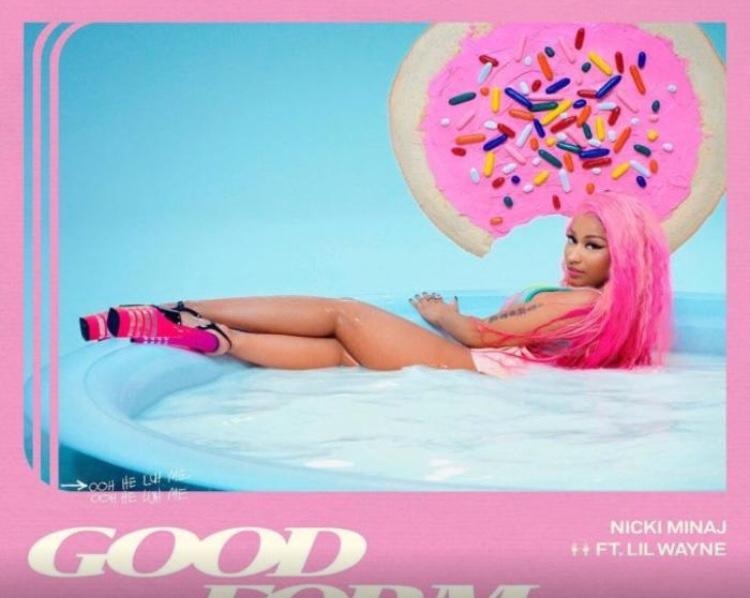 Nicki Minaj - Good Form Remix Ft. Lil Wayne (Song)