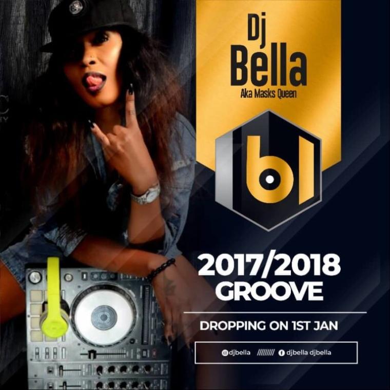 DJ Bella – 2017/2018 Groove (Mix)