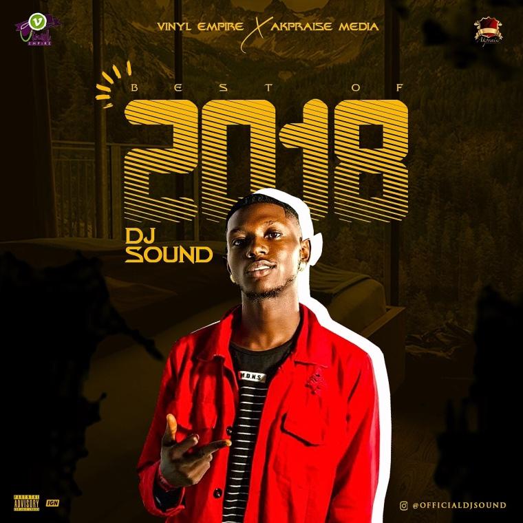 DJ Sound – Best Of 2018 (Mixtape)