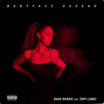 New Music: Bhad Bhabie - Babyface Savage Ft. Tory Lanez
