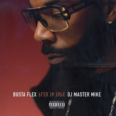 New Album: Busta Flex & Dj Mater Mike - Flex Ta Tape