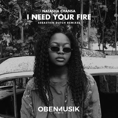 New Music: Natasha Chansa – I Need Your Fire