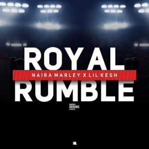 New Music: Naira Marley - Royal Rumble Ft. Lil Kesh