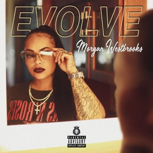 New Album: Morgan Westbrooks - Evolve