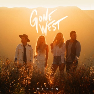 New EP: Gone West - Tides