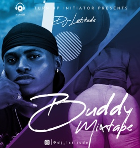 New Mix: DJ Latitude – Buddy