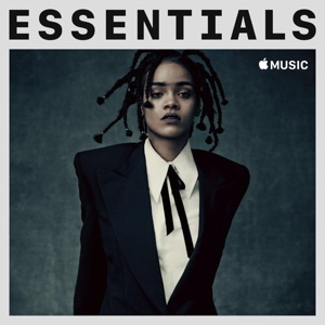 New Playlist: Rihanna Essentials