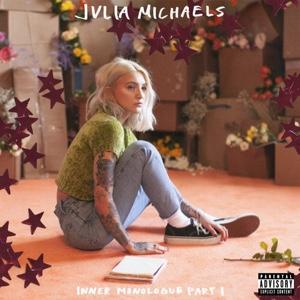 New EP: Julia Michaels - Inner Monologue, Pt. 1
