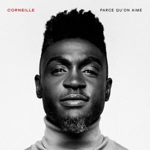 New Album: Corneille - Parce qu'on aime