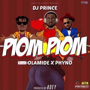 New Music: DJ Prince - Piom Piom Ft. Olamide x Phyno
