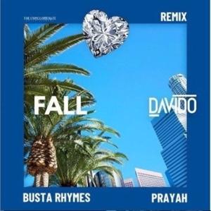 New Music: Davido – Fall (Remix) Ft. Busta Rhymes & Prayah