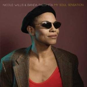 New Album: Nicole Willis – My Soul Sensation Ft. Banda Palomita