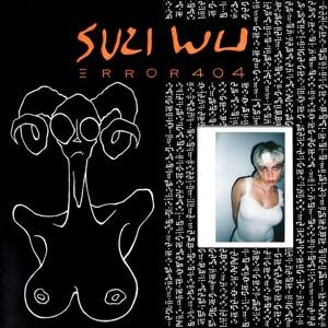 New EP: Suzi Wu - Error 404