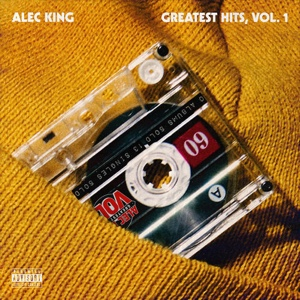 New EP: Alec King - Greatest Hits, Vol. 1