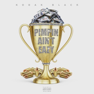 New Music: Kodak Black - Pimpin Ain't Eazy