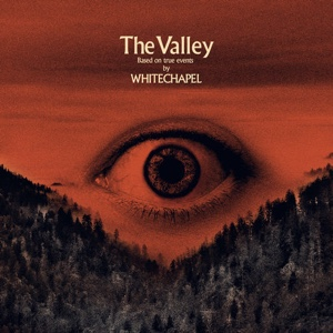 New Album: Whitechapel - The Valley