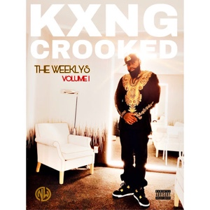 New Album: KXNG Crooked - The Weeklys, Vol. 1