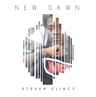 New Music: Steven Clincy - New Dawn (Prod By Crisace Andrea)