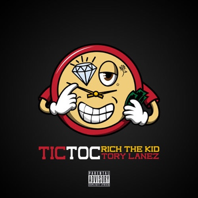 New Music: Rich The Kid & Tory Lanez - Tic Toc