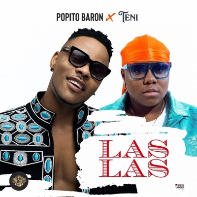 New Music: Popito Baron - Las Las Ft. Teni