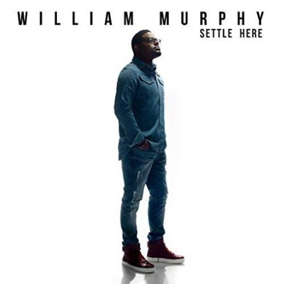 New Album: William Murphy - Settle Here