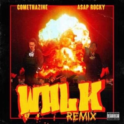 New Music: Comethazine – Walk (Remix) ft. Asap Rocky