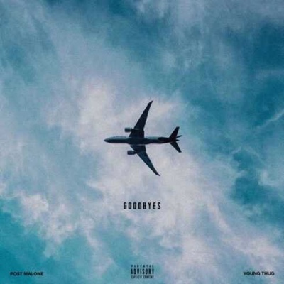 New Music: Post Malone – Goodbyes ft. Young Thug
