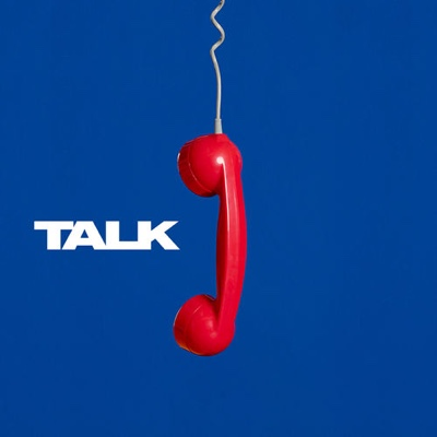 New Music: Two Door Cinema Club - Talk (Single Edit)