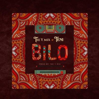 New Music: Tee-Y Mix x Teni – Bilo