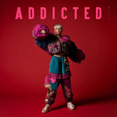 New Music: Kill J - Addicted