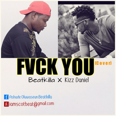 New Music: Beatkilla - Fvck You (Cover)