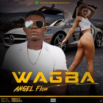 New Music: Angel Flow - Wagba