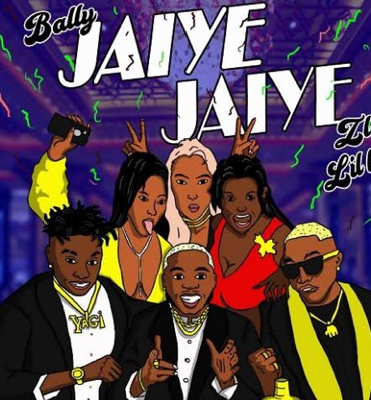New Music: Bally - Jaiye Jaiye Ft. Zlatan & Lil Kesh