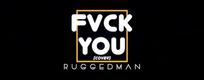 New Music: Ruggedman – Fvck You (Freestyle)