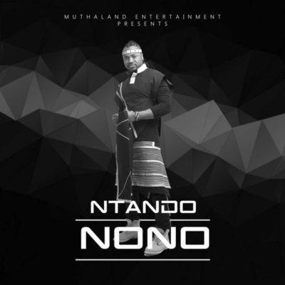 New Music: Ntando – Nono