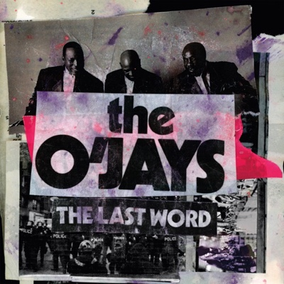 New Album: The O'Jays - The Last Word