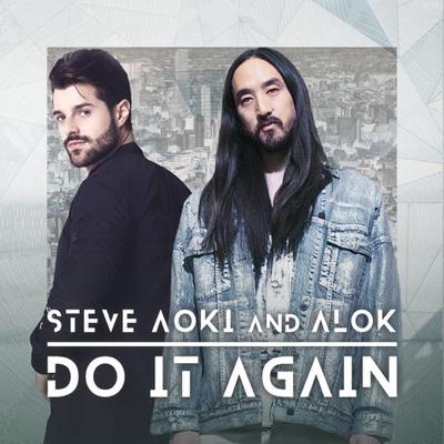 New Music: Steve Aoki & Alok - Do It Again