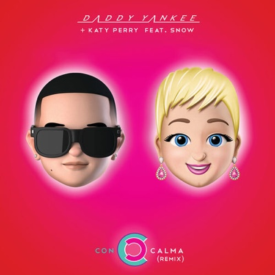 New Music: Daddy Yankee & Katy Perry - Con Calma (Remix) ft. Snow