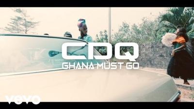 New Video: CDQ – Ghana Must Go