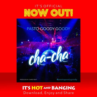New Music: Pasto Goody Goody – Cha Cha