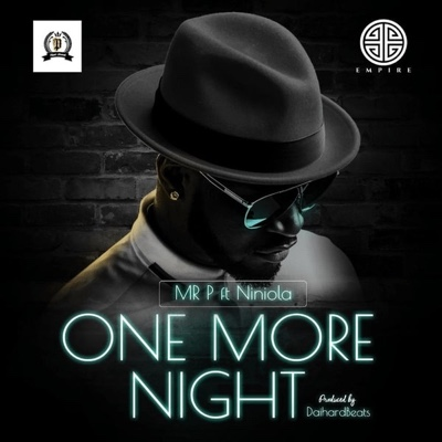 New Video: Mr. P - One More Night Ft. Niniola