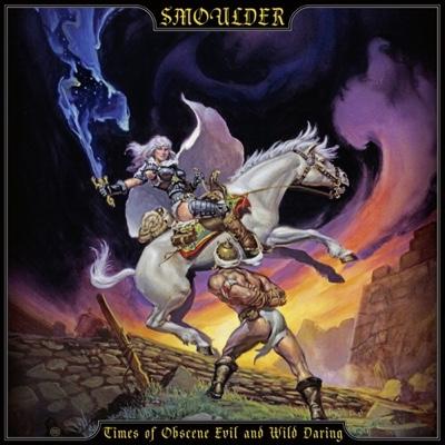 New Album: Smoulder - Times of Obscene Evil and Wild Daring