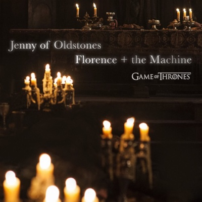 New Music: Florence + The Machine - Jenny of Oldstones (Game of Thrones)